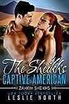 The Sheikh's Captive American (Zahkim Sheikhs #1)