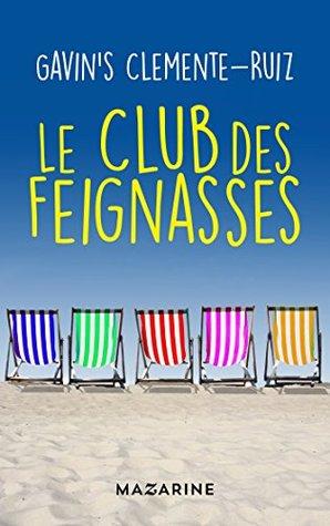 Le Club des feignasses by Gavin's Clemente-Ruiz