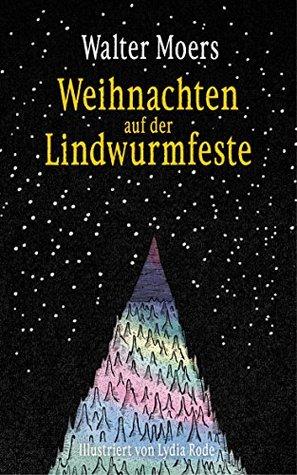 Weihnachten auf der Lindwurmfeste by Walter Moers