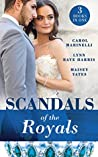 Scandals Of The Royals: Princess From the Shadows (The Santina Crown) / The Girl Nobody Wanted (The Santina Crown) / Playing the Royal Game (The Santina Crown)