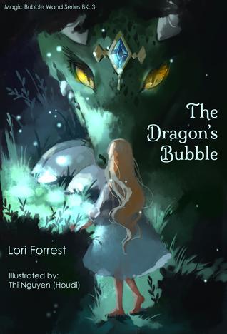 The Dragon's Bubble (Magic Bubble Wand, #3)