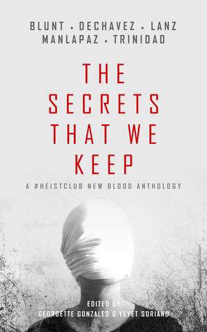 The Secrets That We Keep (A #HeistClub New Blood Anthology)