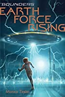 Earth Force Rising (Bounders Book 1)
