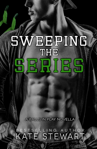 Sweeping the Series by Kate  Stewart
