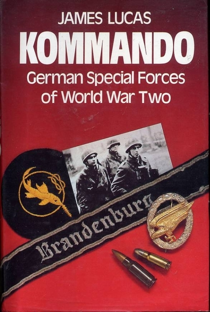 Kommando  German Special Forces of World War Two