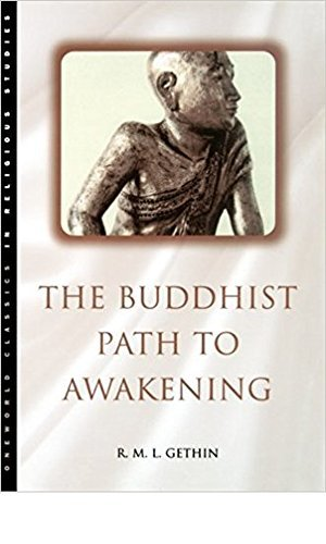 The-Buddhist-Path-to-Awakening-A-Study-of-the-Bodhi-Pakkhiya-Dhamma-Classics-in-Religious-Studies-