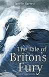 The Tale of Briton's Fury