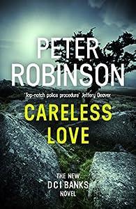 Careless Love (Inspector Banks, #25)