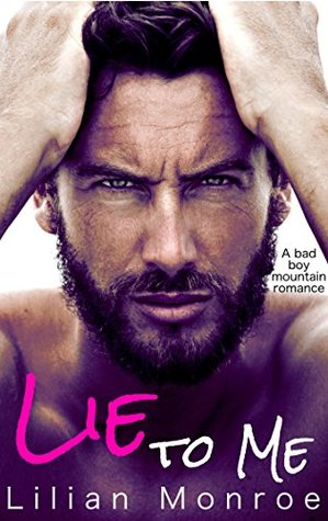 Lie to Me by Lilian Monroe