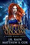 The Drifting Gloom (Maddy Wimsey #2)