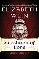 A Coalition of Lions (The Lion Hunters Novels)