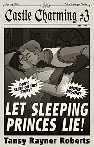 Let Sleeping Princes Lie (Castle Charming, #3)