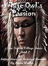 White Owl's Passion (Sata Teichas Village Series Book 2)