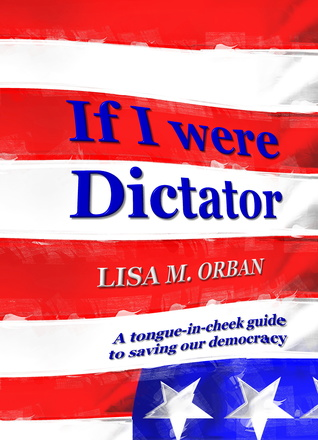 If I were Dictator