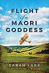 Flight of a Maori Goddess (The Sea of Freedom Trilogy #3)