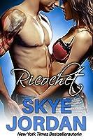 Ricochet (Renegades, #3)