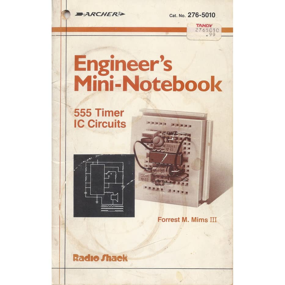 Engineers Mini Notebook 555 Timer Ic Circuits By Forrest M Mims Iii Circuit