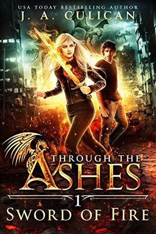 Sword of Fire (Through the Ashes #1)