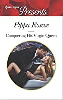 Conquering His Virgin Queen (Harlequin Presents)