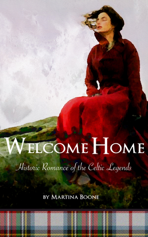 Welcome Home by Martina Boone