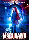 Magi Dawn (The Magi Saga, #1)