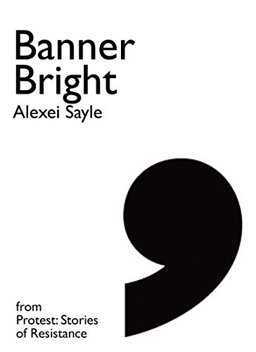 Banner Bright: A story on the Anti-Vietnam War Protests  by  Alexei Sayle