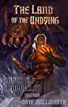 The Land of the Undying (Dark Elf Chronicles, #1)