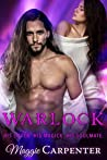 WARLOCK: His Coven. His Magick. His Soulmate. (TAKING CHARGE: Blazing Romance Suspense Book 4)