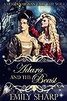 Adara and the Beast (Modern Lesbian Fairy Tale, #1)