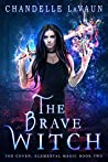 The Brave Witch (The Coven: Elemental Magic #2)