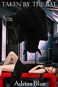 Taken by the Bat (The Monster's Mate, #5)