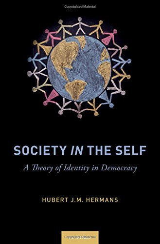 Society in the Self A Theory of Identity in Democracy
