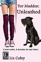 Unleashed (Tor Maddox #1)