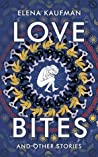 Love Bites: Short...