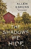 The Shadows We Hide (Joe Talbert, #2; Detective Max Rupert #5)