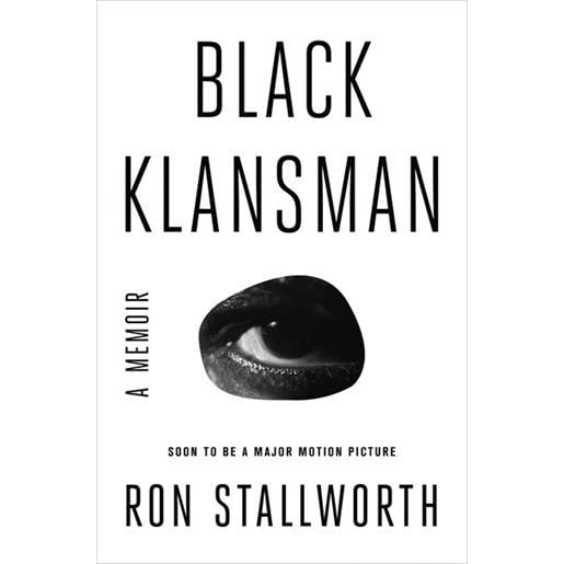Black Klansman: Race, Hate, and the Undercover Investigation