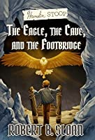 Hamelin Stoop: The Eagle, the Cave, and the Footbridge
