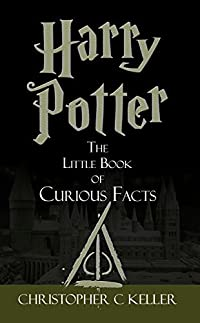 Harry Potter: The Little Book of Curious Facts