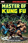 Master of Kung Fu Epic Collection by Steve Englehart