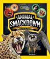 Animal Smackdown: Surprising Animal Matchups with Surprising Results audiobook download free
