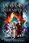 The Venerate Redemption (The Venerate Saga #2)