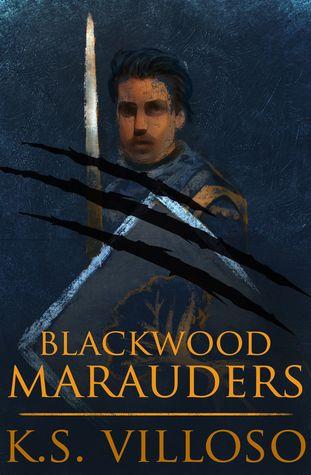Blackwood Marauders by K.S. Villoso