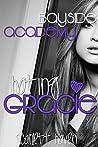 Hating Gracie (Bayside Academy, #3)