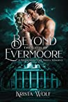 Beyond the Gates of Evermoore (Chronicles of the Hallowed Order, #2)
