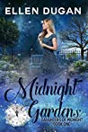 Midnight Gardens (Daughters of Midnight #1)
