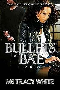 Bullet & Bae: Black Love
