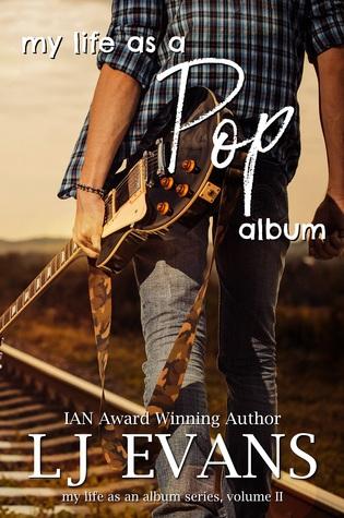 My Life As A Pop Album by L.J. Evans
