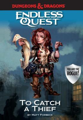 To Catch a Thief (Dungeons & Dragons: Endless Quest)