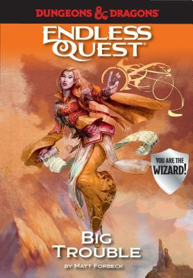 Big Trouble (Dungeons & Dragons: Endless Quest)