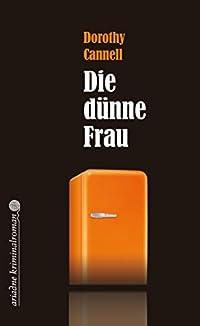 Die dünne Frau (Ariadne Kriminalroman 1016)